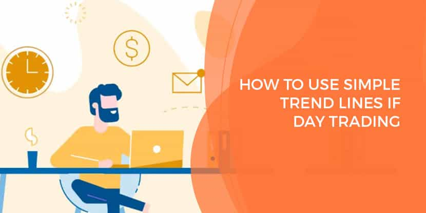 How to use simple trend lines if Day Trading